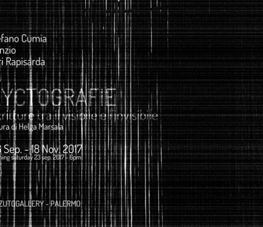 Stefano Cumia | Nunzio | Turi Rapisarda – Nyctografie. Scritture tra il visibile e l'invisibile