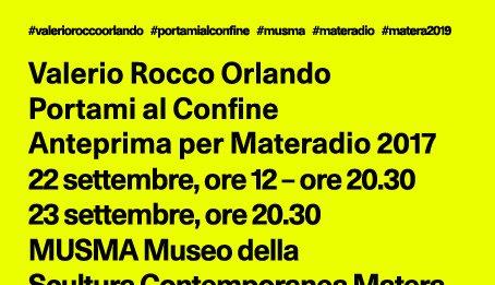 Valerio Rocco Orlando  – Portami al Confine. Anteprima
