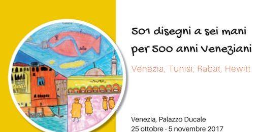 501 disegni a sei mani per 500 anni Veneziani – Venezia, Rabat, Tunisi, Hewitt