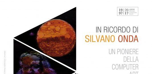 In ricordo di Silvano Onda. Un pioniere della computer art