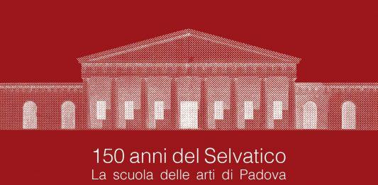 150 anni dell'Istituzione del Liceo artistico Pietro Selvatico. Giornata di studi