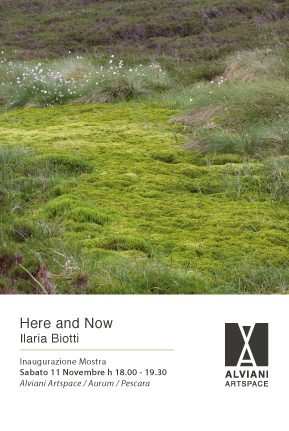 Ilaria Biotti – Here and Now