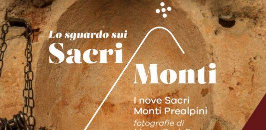 Lo sguardo sui Sacri Monti. I nove Sacri Monti prealpini