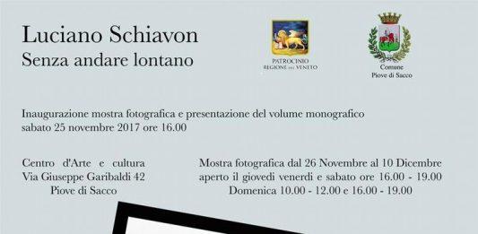 Luciano Schiavon – Senza andare lontano