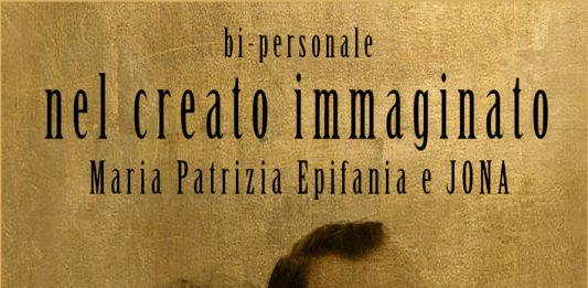 Maria Patrizia Epifania / Jona – Nel creato immaginato