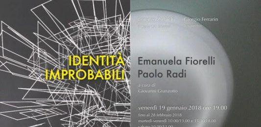 Emanuela Fiorelli / Paolo Radi  – Identità improbabili