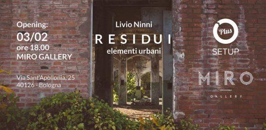 Livio Ninni – Residui. Elementi urbani