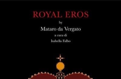 Mataro da Vergato – Royal Eros
