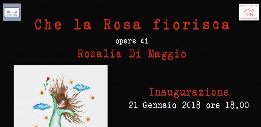 Rosalia Di Maggio – Che la Rosa fiorisca