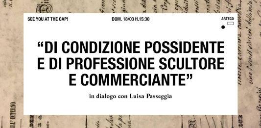 Luisa Passeggia – Di condizione possidente e di professione scultore e commerciante