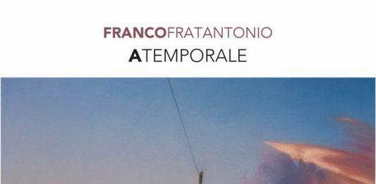 Franco Fratantonio – Atemporale