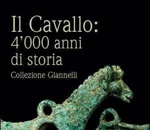 Il Cavallo: 4000 anni di storia. Collezione Giannelli