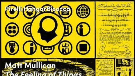 Matt Mullican – The Feeling of Things