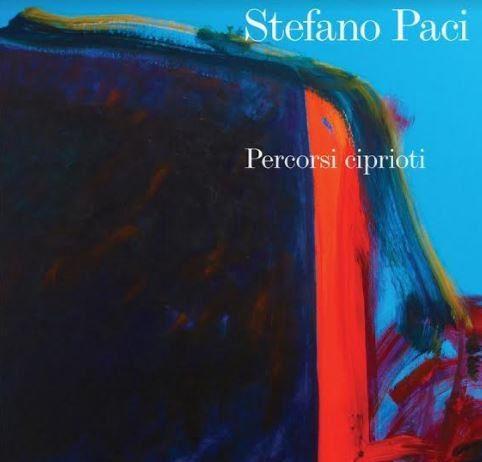Stefano Paci – Percorsi ciprioti