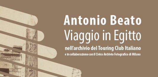 Antonio Beato – Viaggio in Egitto