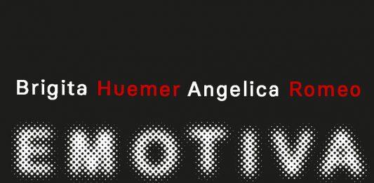 Brigita Huemer /Angelica Romeo – Emotiva