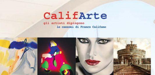 CalifArte. Gli artisti dipingono le canzoni di Califano