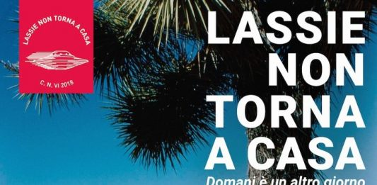 Carlo Nannicola –  Lassie non torna a casa. Domani è un altro giorno
