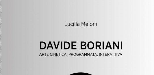 Lucilla Meloni – Davide Boriani. Arte cinetica, programmata, interattiva. Presentazione del libro