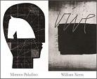 Mimmo Paladino / William Xerra – Il rigore del caso Opere dall'Archivio del Laboratorio d'Arte Grafica di Modena