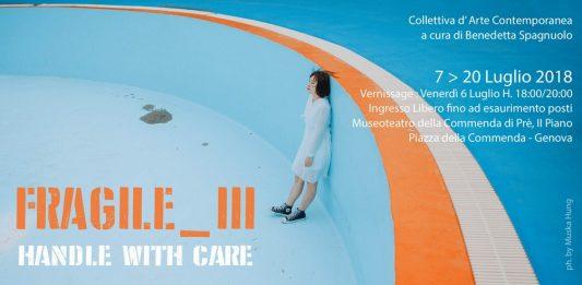 Fragile – handle with care  III Edizione