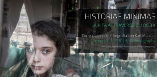 Historias Minimas. La vita attraverso gli occhi. Conversazioni di fotografia con Karl Mancini