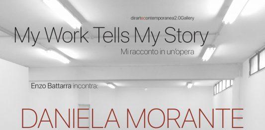 My Work Tells My Story. Mi racconto in un'opera #2: Daniela Morante