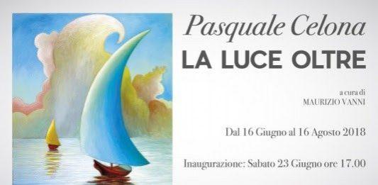 Pasquale Celona – La luce oltre