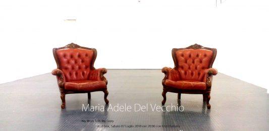 My Work Tells My Story. Mi racconto in un'opera #4: Maria Adele Del Vecchio