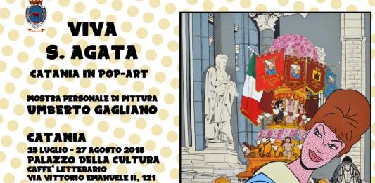 Umberto Gagliano – Viva Sant'Agata. Catania in Pop Art