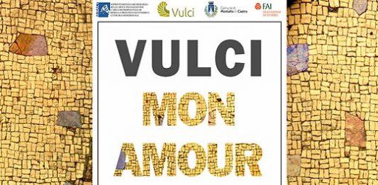 Vulci Mon Amour. Frammenti di Paesaggio e Frammenti di Sottosuolo