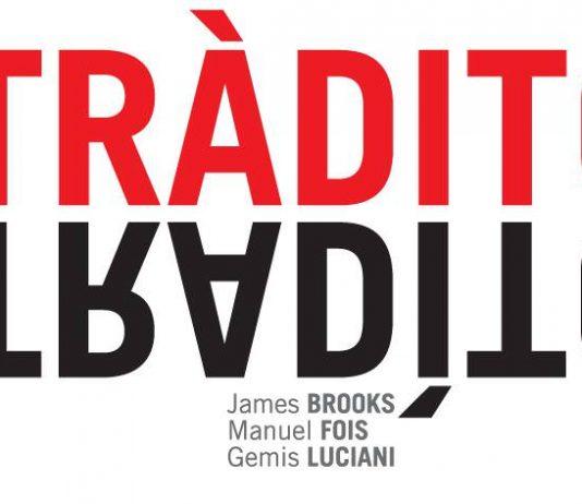 Brooks | Fois | Luciani – TràditoTradìto