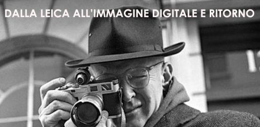 Dalla Leica all'immagine digitale e ritorno