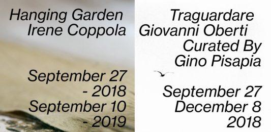 Irene Coppola – Traguardare / Giovanni Oberti – Hanging Garden