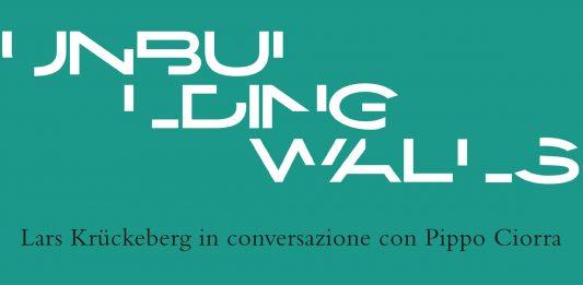 UNBUILDING WALLS – Presentazione del Padiglione della Germania alla Biennale di Architettura 2018