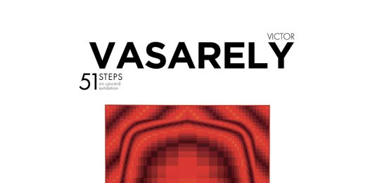 Victor Vasarely – 51 steps. An upward exhibition