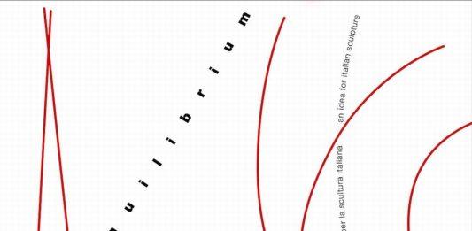 Equilibrium. Un'idea per la scultura italiana