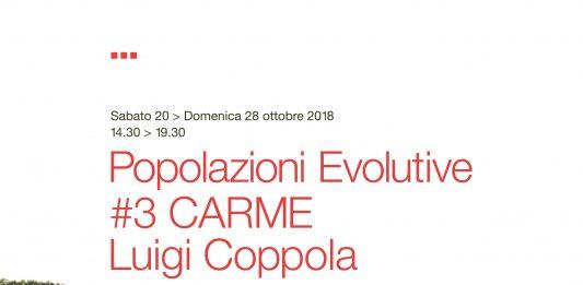 Luigi Coppola – Popolazioni Evolutive #3 CARME