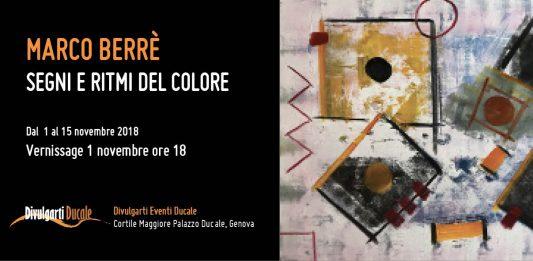 Marco Berrè – Segni e ritmi del colore