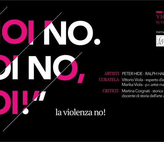 """""""Noi No. Noi No. Noi! La violenza No"""""""