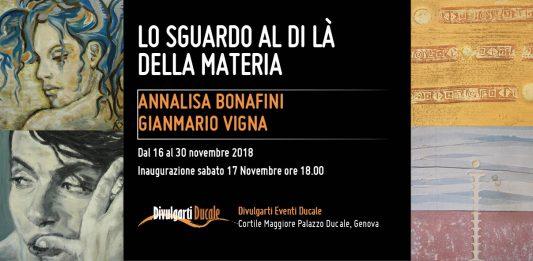 Annalisa Bonafini / Gianmario Vigna – Lo sguardo al di là della materia