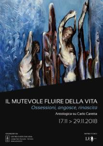 Carlo Caretta (1920-1990) – Il mutevole fluire della vita. Ossessioni, angosce, rinascita