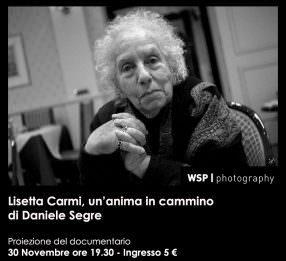 Daniele Segre – Lisetta Carmi. Un'anima in cammino