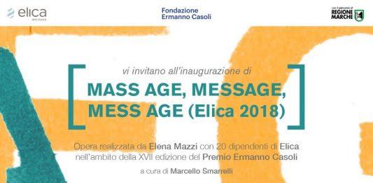 Elena Mazzi – Mass age, message, mess age (Elica 2018)