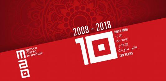 2008-2018 MAO Museo d'Arte Orientale. Dieci anni d'Oriente