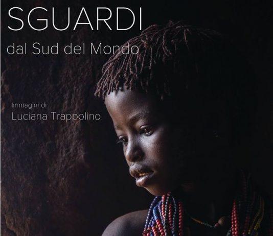 Luciana Trappolino – Sguardi dal Sud del Mondo