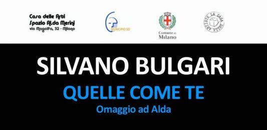 Silvano Bulgari – Quelle come te: omaggio ad Alda