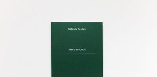 Gabriele Basilico – Free Zone 2006