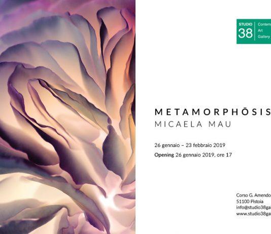 Micaela Mau – Metamorphosis