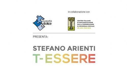 Stefano Arienti – T-Essere. La Cooperazione attraverso l'arte